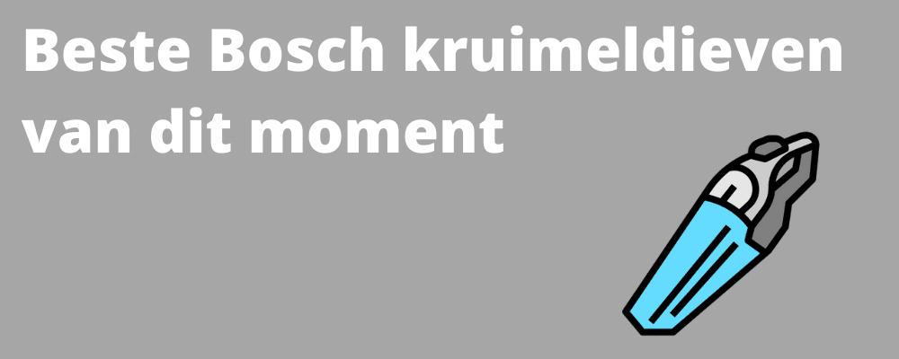 Beste Bosch kruimeldief