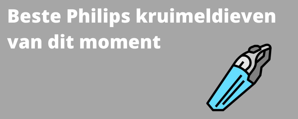 Beste Philips kruimeldief