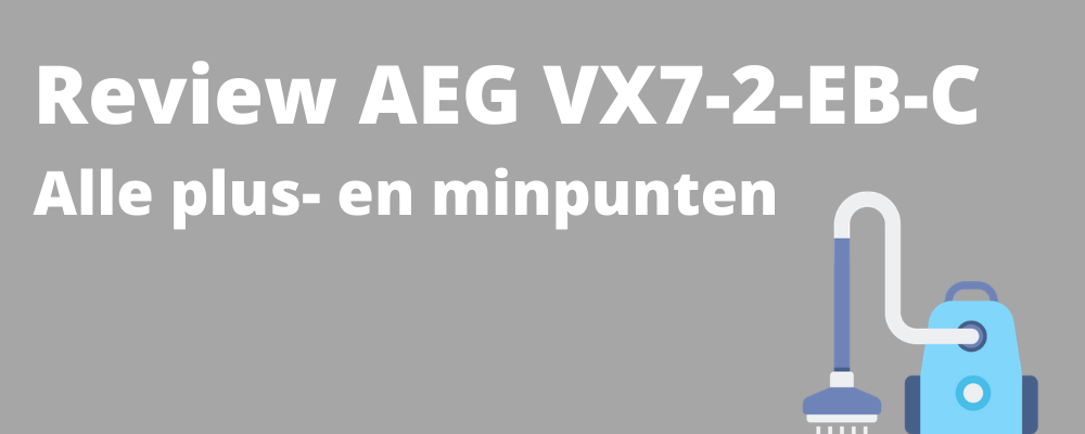 AEG VX7-2-EB-C review