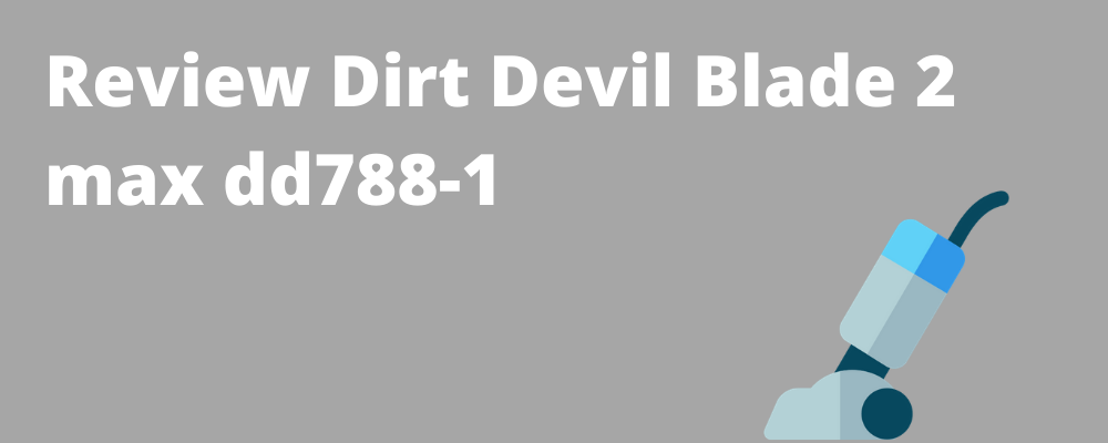 Dirt Devil Blade 2 max dd788-1