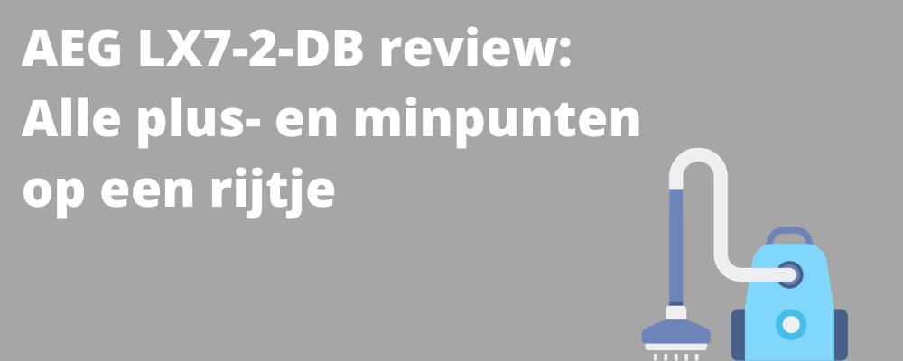 AEG LX7-2-DB review